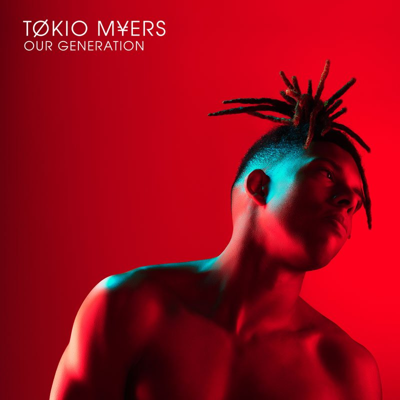 Tokio Myers - Our Generation